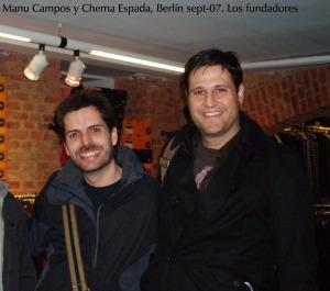 Manu Campos y Chema Espada, sept 2007